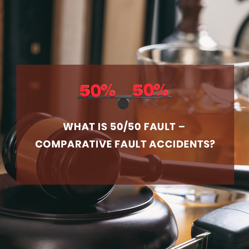 50/50 Fault – Comparative Fault Accidents